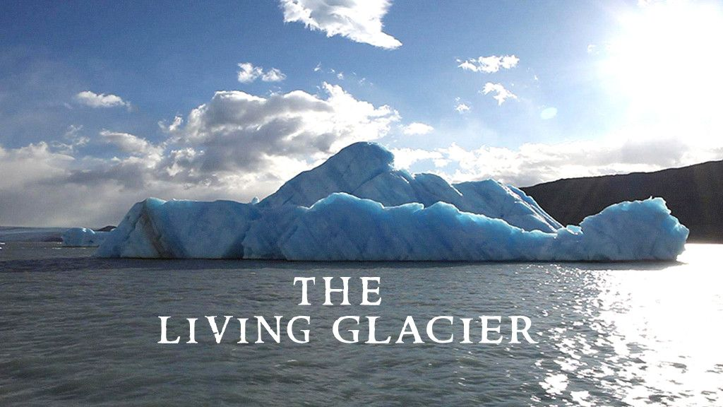 The Living Glacier