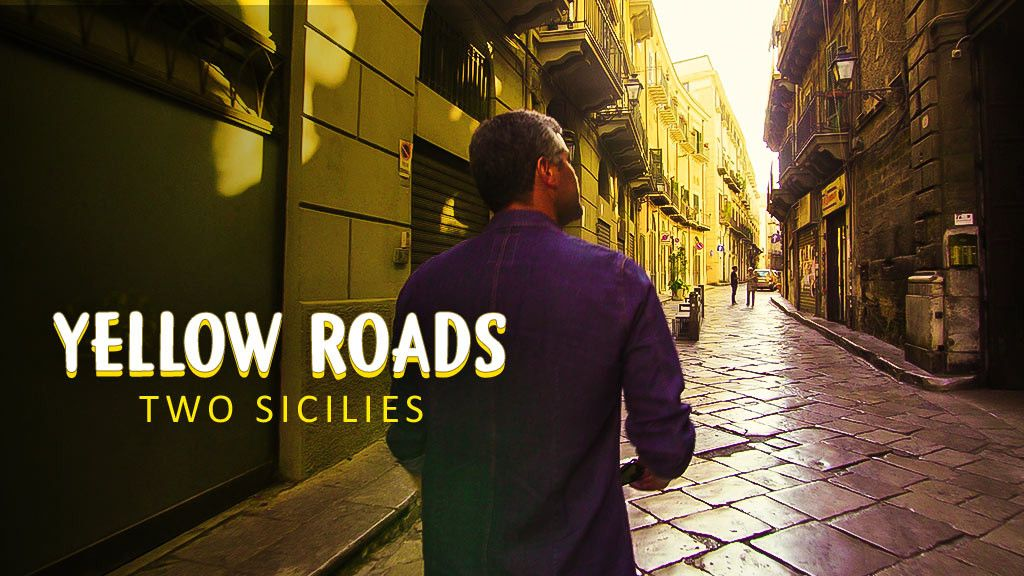 Yellow Roads: Two Sicilies