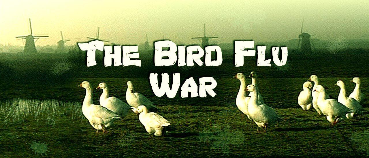 The Bird Flu War