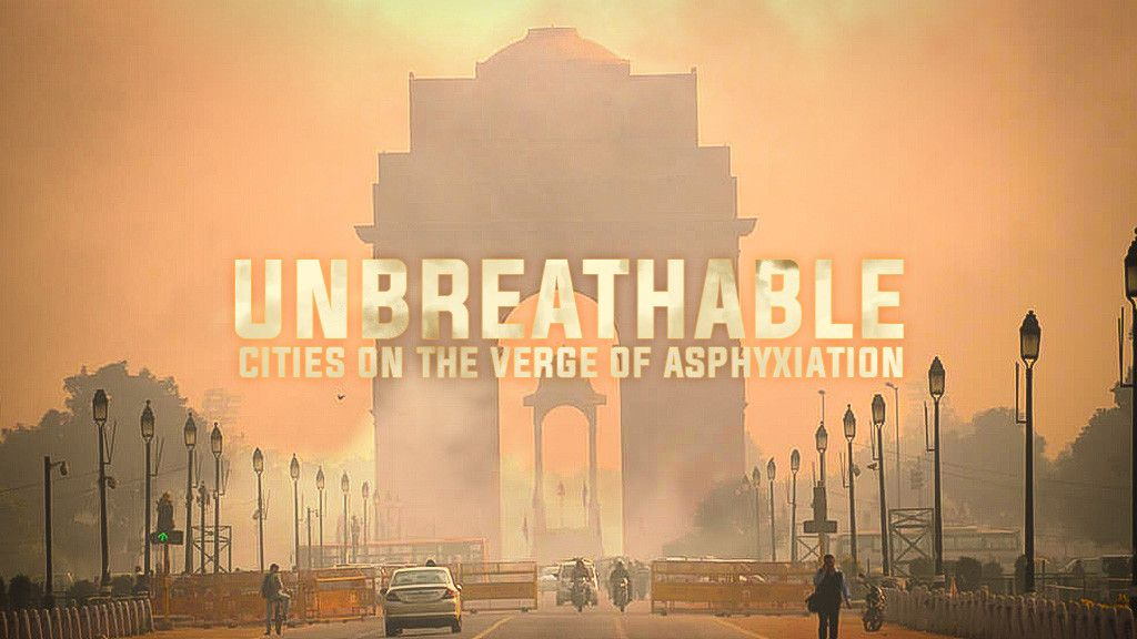 Unbreathable: Cities on the Verge of Asphyxiation
