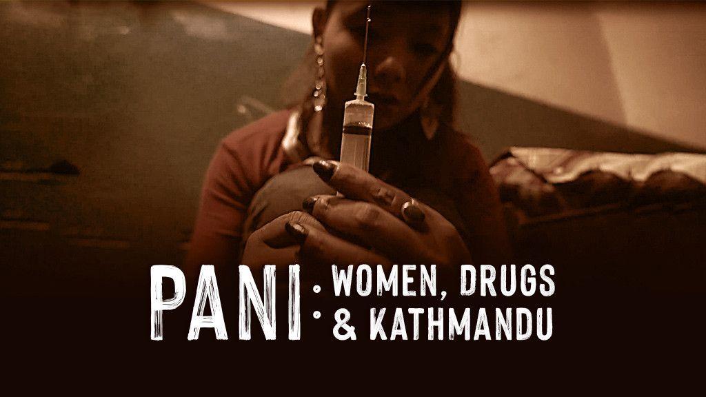 Pani: Women, Drugs and Kathmandu