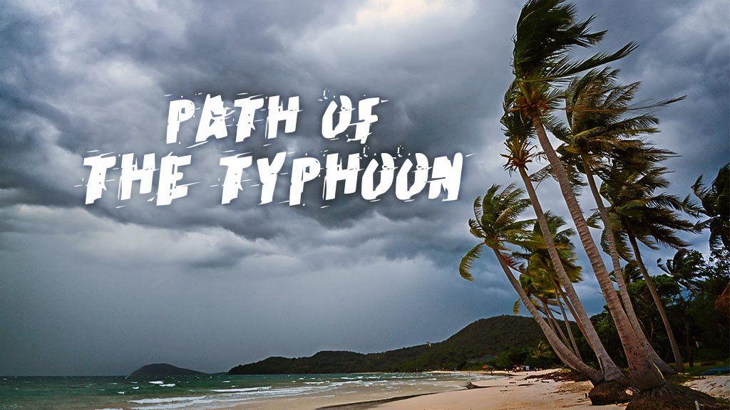 Path of the Typhoon