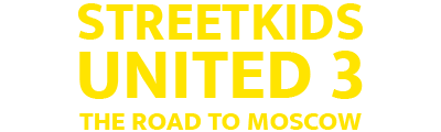 Streetkids United 3 - The Road to Moscow