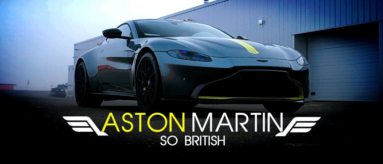 Aston Martin - So British